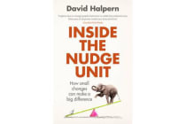 Inside the Nudge Unit - How small changes can make a big difference