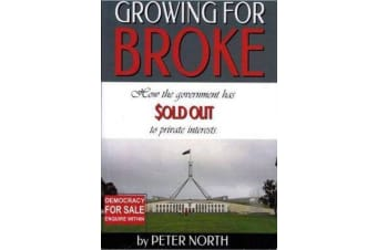 Growing For Broke - How the government has sold out to private interests