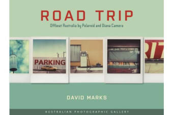 Road Trip - Australian Photographic Gallery - Offbeat Australia by Polaroid and Diana Camera