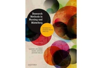 Research Methods in Nursing and Midwifery: Pathways to Evidence-based - Practice
