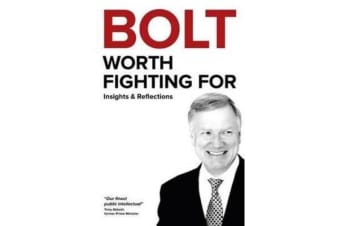 BOLT: Worth Fighting For - Insights & Reflections