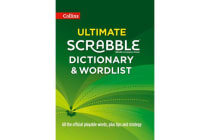 Collins Ultimate Scrabble Dictionary and Wordlist - All the Official Playable Words, Plus Tips and Strategy