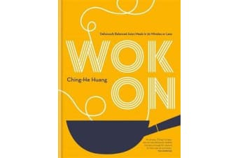 Wok On - Deliciously balanced Asian meals in 30 minutes or less