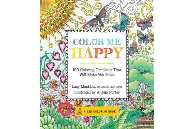 Color Me Happy - 100 Coloring Templates That Will Make You Smile