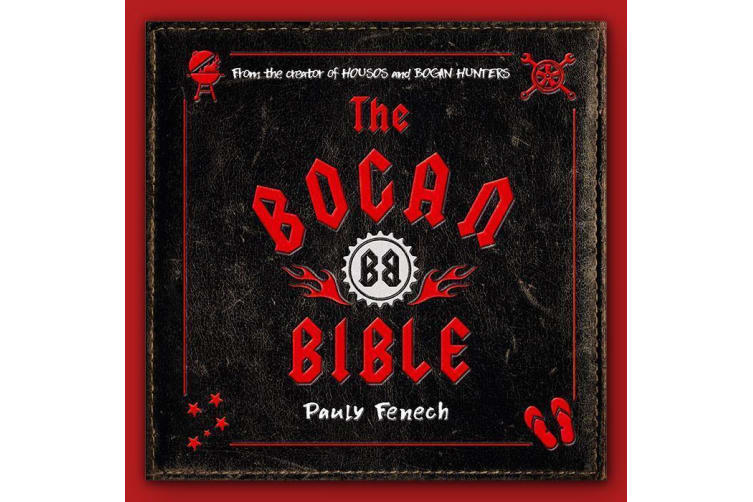 The Bogan Bible   From Pauly of Housos & Fat Pizza Fame!