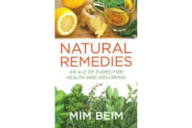 Natural Remedies - An A-Z of Cures for Health and Wellbeing