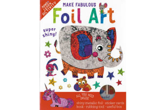 Make Fabulous Foil Art