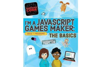 Generation Code - I'm a JavaScript Games Maker: The Basics