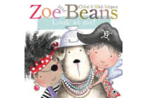 Zoe and Beans - Look at Me!