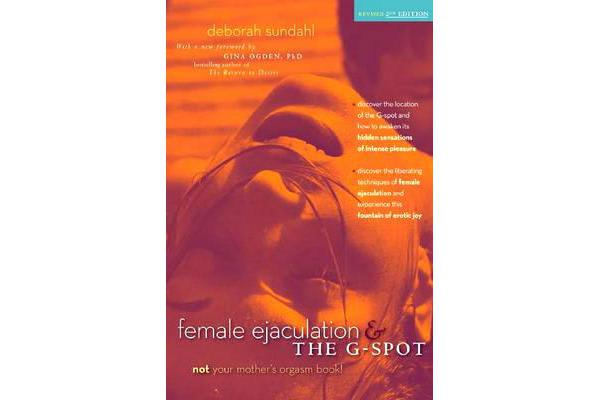 Female Ejaculation and the G Spot