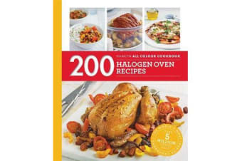 Hamlyn All Colour Cookery: 200 Halogen Oven Recipes - Hamlyn All Colour Cookbook