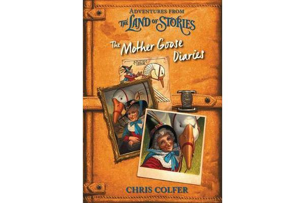 Adventures from the Land of Stories - The Mother Goose Diaries