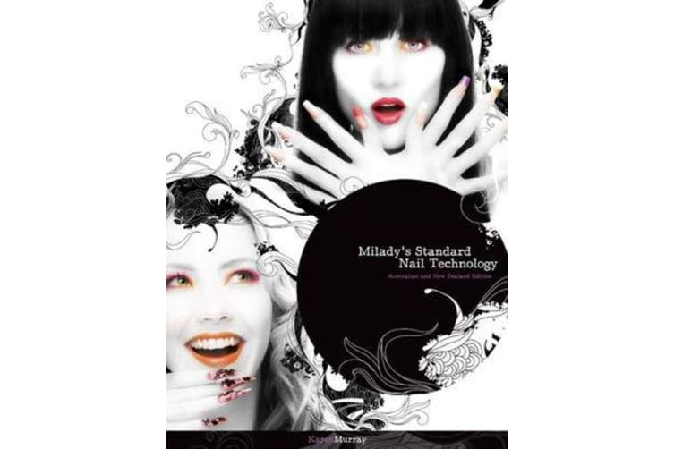 Milady's Standard Nail Technology - Australia New Zealand Edition