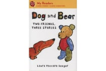 Dog and Bear - Two Friends, Three Stories