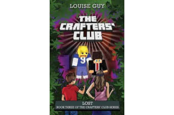The Crafters' Club Series: Lost - Crafters' Club Book 3