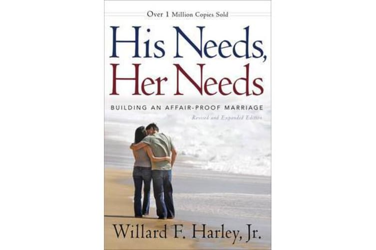 His Needs, Her Needs - Building an Affair-Proof Marriage