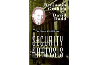 Security Analysis - The Classic 1934 Edition
