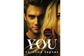 You - Now a Major Netflix series