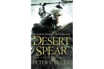 The Desert Spear - Book Two of the Demon Cycle