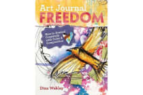 Art Journal Freedom - How to Journal Creatively With Color & Composition