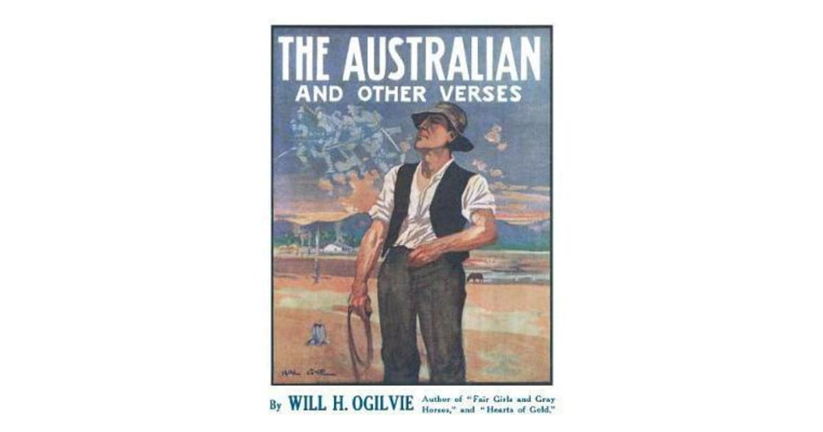The Australian and Other Verses by Will H  Ogilvie | 9781460756041 | 2018 |  Non-Fiction > Literature, Poetry & Plays |