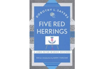 Five Red Herrings - Lord Peter Wimsey Book 7