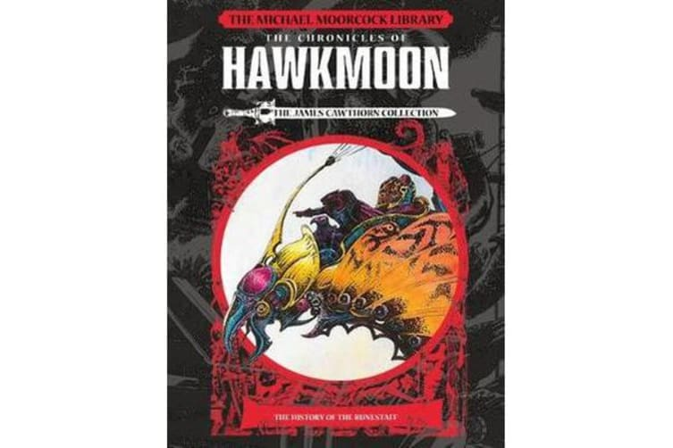 The Michael Moorcock Library - Hawkmoon - History of the Runestaff Vol 1