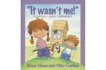 Values - It Wasn't Me! - Learning About Honesty