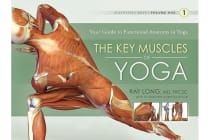 Key Muscles of Yoga - Your Guide to Functional Anatomy in Yoga
