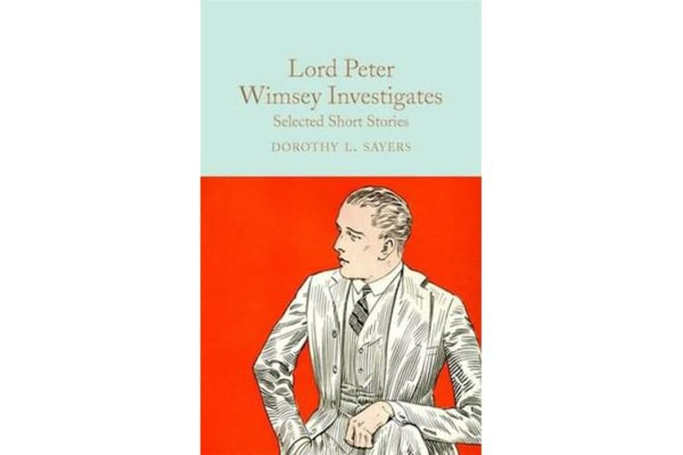 Lord Peter Wimsey Investigates - Selected Short Stories