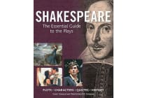 Shakespeare - The Essential Guide to the Plays