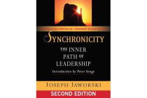 Synchronicity: The Inner Path of Leadership - The Inner Path of Leadership