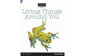 Discovering Science (Biology Lower Primary) - Living Things Around You (Reading Level 3/F&P Level C)