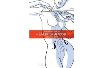 The Umbrella Academy Volume 1 - Apocalypse Suite