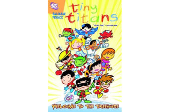 Tiny Titans Vol. 01 Welcome To The Treehouse