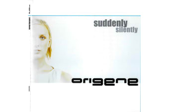 Origene suddenly silently PRE-OWNED CD: DISC LIKE NEW