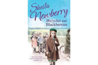 Bicycles and Blackberries - Tears and triumphs of a little evacuee