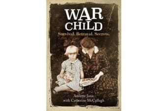 War Child - Survival. Betrayal. Secrets.