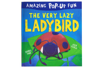 The Very Lazy Ladybird Amazing Pop-Up Fun