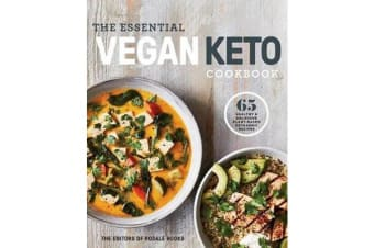 The Essential Vegan Keto Cookbook - 65 Healthy and Delicious Plant-Based Ketogenic Recipes