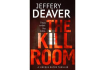 The Kill Room - Lincoln Rhyme Book 10
