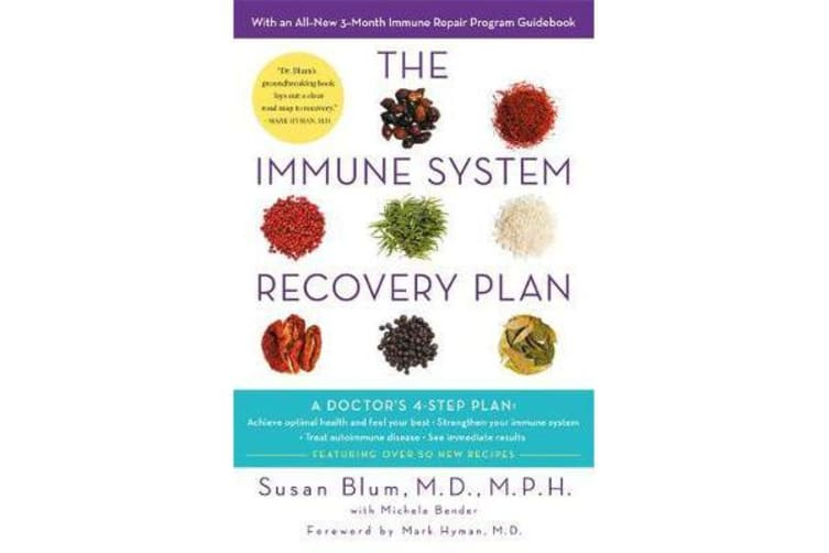 The Immune System Recovery Plan - A Doctor's 4-Step Program to Treat Autoimmune Disease