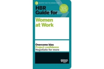 HBR Guide for Women at Work - HBR Guide Series