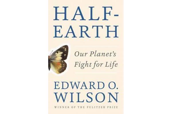Half-Earth - Our Planet's Fight for Life