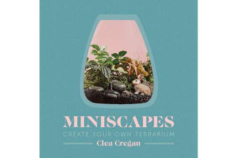 Miniscapes - Create Your Own Terrarium