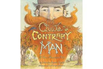 Quite Contrary Man - A True American Tale