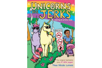 Unicorns Are Jerks - Coloring and Activity Book