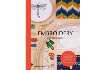 Embroidery - A Maker's Guide