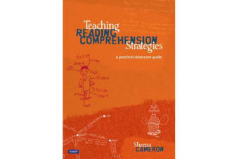 Teaching Reading Comprehension Strategies - A Practical Classroom Guide