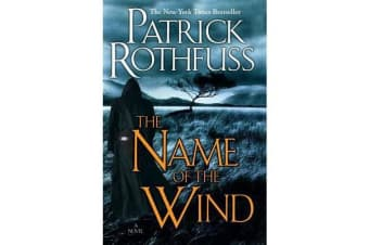 The Name of the Wind (the Kingkiller Chronicle - Day One)